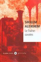 Couverture du livre « Le traine savate » de Sholem A aux éditions Liana Levi