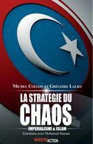 Couverture du livre « La stratégie du chaos ; impérialisme et islam » de Michel Collon et Gregoire Lalieu aux éditions Couleur Livres