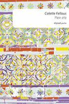 Couverture du livre « Plein été » de Colette Fellous aux éditions Elyzad