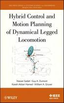 Couverture du livre « Hybrid Control and Motion Planning of Dynamical Legged Locomotion » de Nasser Sadati et Guy A. Dumont et Kaveh Akabri Hamed et William A. Gruver aux éditions Wiley-ieee Press