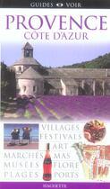 Couverture du livre « Guide voir provence cote d'azur » de K Dorling aux éditions Hachette Tourisme
