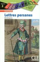 Couverture du livre « Decouv les lettres persanes » de Montesquieu C-L. aux éditions Cle International