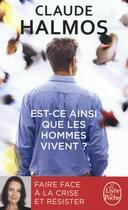 Couverture du livre « Est-ce ainsi que les hommes vivent ? » de Claude Halmos aux éditions Lgf
