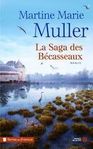 Couverture du livre « La saga des Bécasseaux » de Martine-Marie Muller aux éditions Presses De La Cite