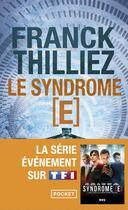 Couverture du livre « Le syndrome [E] » de Franck Thilliez aux éditions Pocket