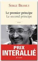 Couverture du livre « Le premier principe, le second principe » de Serge Bramly aux éditions Jc Lattes
