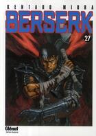 Couverture du livre « Berserk T.27 » de Kentaro Miura aux éditions Glenat