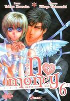 Couverture du livre « No money ; Okane ga nai T.6 » de Hitoyo Shinozaki et Tohru Kousaka aux éditions Kaze