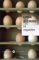 Couverture du livre « La coquetière » de Linda D. Cirino aux éditions Liana Levi