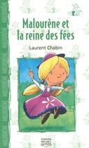 Couverture du livre « Malourène et la reine des fées ; le chat et la souris » de Laurent Chabin aux éditions Michel Quintin