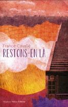 Couverture du livre « Restons-en là » de France Cavalié aux éditions Stephane Million