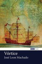Couverture du livre « Vórtice » de Jose Leon Machado aux éditions Edicoes Vercial