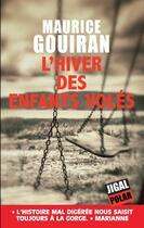 Couverture du livre « L'hiver des enfants volés » de Maurice Gouiran aux éditions Jigal