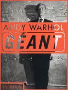 Couverture du livre « Andy Warhol ; géant » de Dave Hickey aux éditions Phaidon