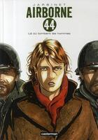 Couverture du livre « Airborne 44 t.1 ; là où tombent les hommes » de Philippe Jarbinet aux éditions Casterman