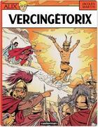 Couverture du livre « Alix t.18 ; Vercingétorix » de Jacques Martin aux éditions Casterman