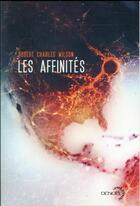 Couverture du livre « Les affinités » de Robert Charles Wilson aux éditions Denoel