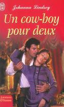 Couverture du livre « Un Cow-Boy Pour Deux » de Johanna Lindsey aux éditions J'ai Lu