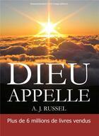 Couverture du livre « Dieu appelle » de A. J. Russel aux éditions R.a. Image