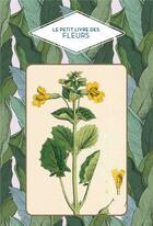 Couverture du livre « Le petit livre des fleurs » de Dominique Pen-Du aux éditions Papier Cadeau