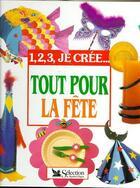 Couverture du livre « Tout Pour La Fete » de Collectif aux éditions Selection Du Reader's Digest
