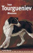 Couverture du livre « Moumou » de Ivan Tourgueniev aux éditions Mercure De France