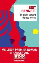 Couverture du livre « Le coeur battant de nos mères » de Brit Bennett aux éditions Autrement