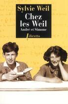 Couverture du livre « Chez les Weil ; André et Simone » de Sylvie Weil aux éditions Libretto