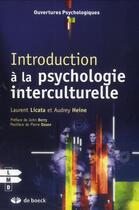 Couverture du livre « Introduction à la psychologie interculturelle » de Audrey Heine et Laurent Licata aux éditions De Boeck Superieur