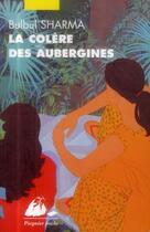Couverture du livre « La colère des aubergines » de Bulbul Sharma aux éditions Picquier