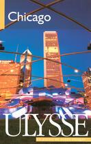Couverture du livre « Chicago (5e édition) » de Claude Morneau aux éditions Ulysse