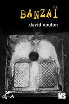 Couverture du livre « Banzaï » de David Coulon aux éditions Ska