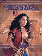 Couverture du livre « Messara ; INTEGRALE T.1 A T.3 » de Philippe Bonifay et Jacques Terpant aux éditions Editions Du Long Bec