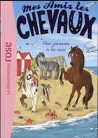 Couverture du livre « Mes amis les chevaux T.14 ; une journée à la mer » de Sophie Thalmann aux éditions Hachette Jeunesse