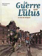 Couverture du livre « La guerre des Lulus t.3 » de Regis Hautiere et Hard aux éditions Casterman