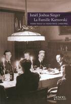 Couverture du livre « La famille Karnovski » de Israel Joshua Singer aux éditions Denoel