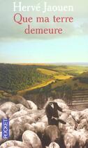 Couverture du livre « Que ma terre demeure » de Herve Jaouen aux éditions Pocket