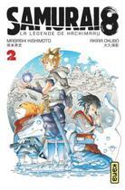 Couverture du livre « Samurai 8 ; la légende de Hachimaruden T.2 » de Masashi Kishimoto aux éditions Kana