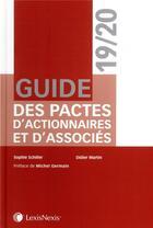 Couverture du livre « Guide des pactes d'actionnaires et d'associés (3e édition) » de Sophie Schiller et Didier Martin aux éditions Lexisnexis