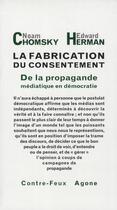 Couverture du livre « La fabrication du consentement ; de la propagande médiatique en démocratie » de Chomsky N/Herman E aux éditions Agone