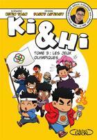 Couverture du livre « Ki & Hi T.3 » de Fanny Antigny et Kevin Tran aux éditions Michel Lafon