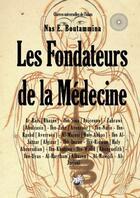 Couverture du livre « Les fondateurs de la medecine » de Boutammina Nas aux éditions Books On Demand