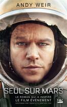 Couverture du livre « Seul sur Mars » de Andy Weir aux éditions Bragelonne