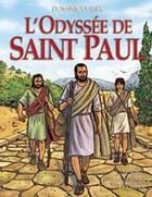 Couverture du livre « L'odyssée de Saint Paul » de Dominique Bar aux éditions Triomphe