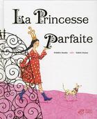 Couverture du livre « La princesse parfaite » de Frederic Kessler et Valerie Dumas aux éditions Thierry Magnier