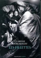Couverture du livre « Les fillettes » de Clarisse Gorokhoff aux éditions Des Equateurs