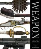 Couverture du livre « Weapon » de Holmes R Contributio aux éditions Dorling Kindersley