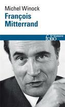 Couverture du livre « François Mitterrand » de Michel Winock aux éditions Gallimard