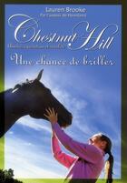 Couverture du livre « Chestnut Hill t.11 ; une chance de briller » de Lauren Brooke aux éditions Pocket Jeunesse