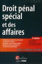 Couverture du livre « Droit pénal spécial et des affaires (3e édition) » de Coralie Ambroise-Casterot aux éditions Gualino